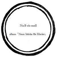 【music sheet】No.9 cis-moll    ーalbum『ピアノのための9つの小品』ー