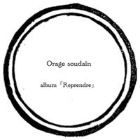 【music sheet】Orage soudain    ーalbum『Reprendre』ー