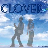 CLOVER / YURI&Aberei