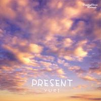 PRESENT/YURI