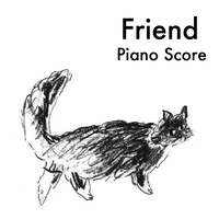 「Friend」ピアノ譜