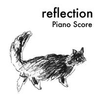 「reflection」ピアノ譜