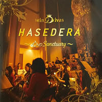 CD 「HASEDERA ~心のSanctuary~」/ winDivas