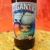 """BOTTLE#84 『FLUFFY TUFTS』 """"フラッフィー タフツ"""" JUICY IPA/6.3%/500ml by GIGANTIC Brewing."""