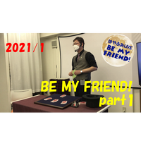 【ダウンロード:ライブ】2021/1 BE MY FRIEND!Part1