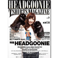 HEADGOONIE T-shirts MAGAZINE vol.03