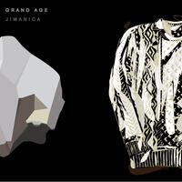 Jimanica『GRAND AGE』