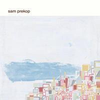 Sam Prekop『Sam Prekop』[CD] ※2021年1月22日再発、先着特典ポストカード付