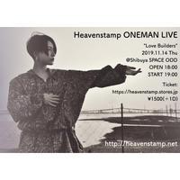 "Heavenstamp ONEMAN LIVE ""Love Builders"""