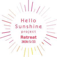 Hello Sunshine Retreat  5/23土曜日 1Day Ticket