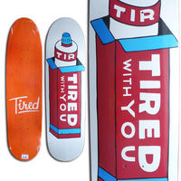 TIRED TOOTHPASTE ON DEAL DECK  (8.75 x 31.5inch)