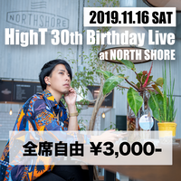 【チケット】HighT 30th Birthday Live