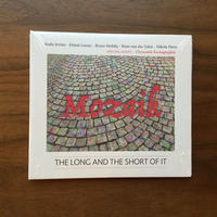 CD「The Long and The Short of It」Mozaik