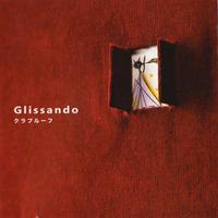 クラプルーフ 1st ALBUM 「Glissando」