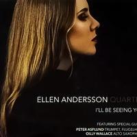 CD: I'll be seeing you アイル・ビー・シーイング・ユー / Ellen Andersson Qualtet