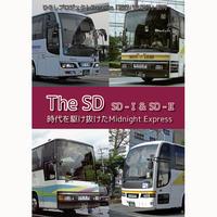 夜行バス紀行別刊 The SD SD-Ⅰ&SD-Ⅱ ~時代を駆け抜けたMidnight Express~ 冊子版(再販バージョン第2回目)