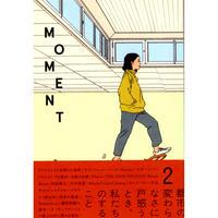 MOMENT 2号
