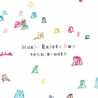Music Exists BOXセット (5CD)   /   Tenniscoats (テニスコーツ)