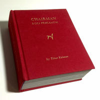 CHAIRMAN  ROLF FEHLBAUM - Tibor Kalman