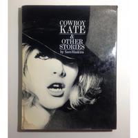 Cowboy Kate & Other Stories - Sam Haskins