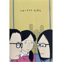 SHITTY GIRL(コミック) / 大嶋宏和