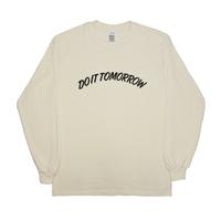 DO IT TOMORROW Long Sleeve T-Shirts NATURAL
