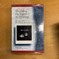Shredding the Tapestry of Meaning : The Poetry and Poetics of Ktasono Katue (1902-1978) 北園克衛の詩と詩学