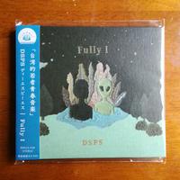 DSPS「Fully I」