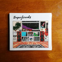 Superfriends「Superfriends」