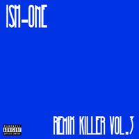 ISH-ONE/REMIX KILLER vol.3 -BLUE-