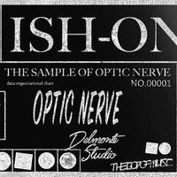 ISH-ONE / THE GOD OPTIC NERVE STECKER