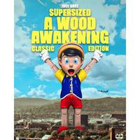 予約購入 残り1個 限定 Supersized A Wood Awakening by Juce gace (Classic Edition)  フィギュア ピノキオ ディズニー スーパーサイズ