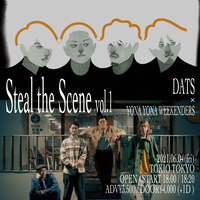 【DATS / YONA YONA WEEKENDERS】Steal the Scene vol.1