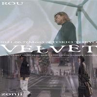 【 ROU / zonji 】VELVET