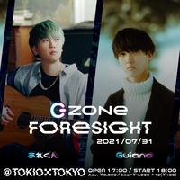 【 あれくん × Guiano 】ZONe FORESIGHT