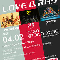 【NOMAD POP / Made in Me. / peeto】LOVE & RAY(18歳以下チケット)