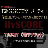 TICKET(電子チケット) HySCORE presents TGMS2020 アフターパーティー