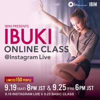 IBUKI ONLINE CLASS @Instagram Live &  Basic Class