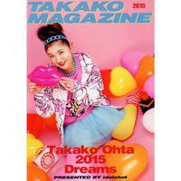 太田貴子「TAKAKO MAGAZINE 2015」
