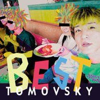 TOMOVSKY 『BEST』