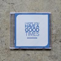 """Original Mix CD """"I HOPE YOU HAVE A GOOD TIMES Vol.2"""""""