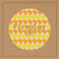 Fireplay / DIRT