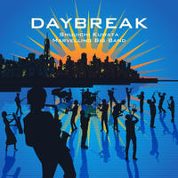 Daybreak / 鍬田修一Marveling Big Band