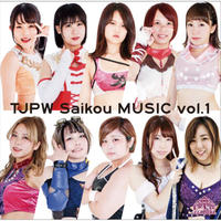 TJPW Saikou MUSIC vol.1