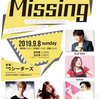 電子チケットMissing vol.131  -Eye'Dee / ackee /香桃マサアキ /REINA / 辻幸平-