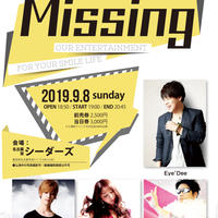 電子チケットMissing vol.131  -Eye'Dee /香桃マサアキ /REINA / 辻幸平-