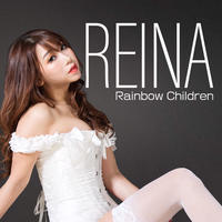REINA 1st SINGLE「Rainbow Children」