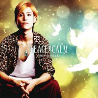 香桃マサアキ 3rd SINGLE「PEACE&CALM」<初回限定盤>