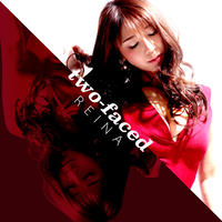 REINA 3rd SINGLE「two-faced」