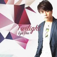 Eye'Dee 2018第二弾コンセプトアルバム「Twilight」NEWジャケット